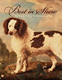 Best in Show, Edgar Peters Bowron and Robert Rosenblum, 0300115881