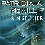Kingfisher | Patricia A. McKillip