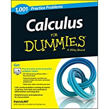 Calculus: 1,001 Practice Problems For Dummies (+ Free Online Practice)