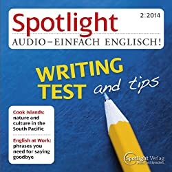 Spotlight Audio - Writing test and tips. 2/2014