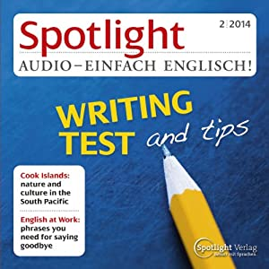 Spotlight Audio - Writing test and tips. 2/2014 Audiobook