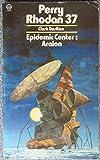 Epidemic Center: Aralon (Perry Rhodan #37)