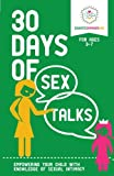 30 Days of Sex Talks for Ages 3-7: Empowering Your Child with Knowledge of Sexual Intimacy (Volume 1)