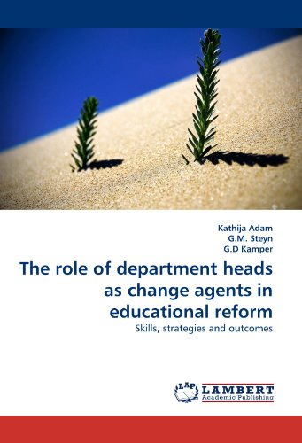 The role of department heads as change agents in educational reform: Skills, strategies and outcomes