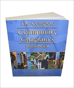 the complete community chaplains handbook mark cress dwayne reece