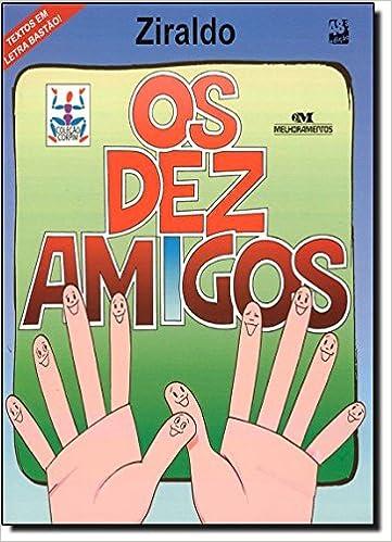 Os Dez Amigos - 9788506055700 - Livros na Amazon Brasil
