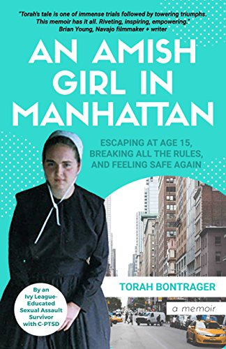 75cbb0fb26eee An Amish Girl in Manhattan: Escaping at Age 15, Breaking All the Rules,