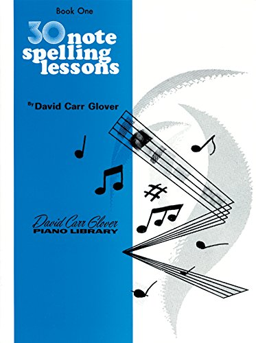 30 Notespelling Lessons: Level 1 (David Carr Glover Piano Library)