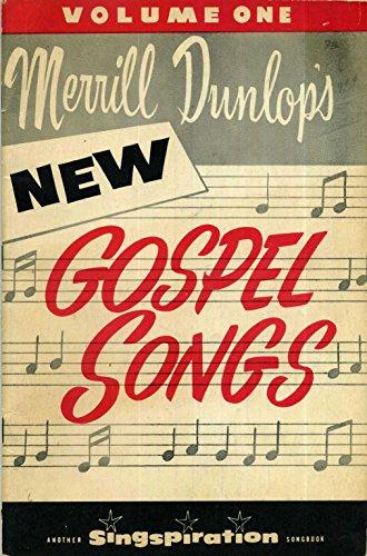 Merrill Dunlop's New Gospel Songs