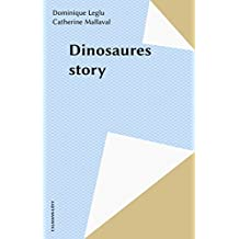Dinosaures story (French Edition)