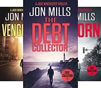 The Debt Collector - 1 (A Jack Winchester Thriller) - Kindle