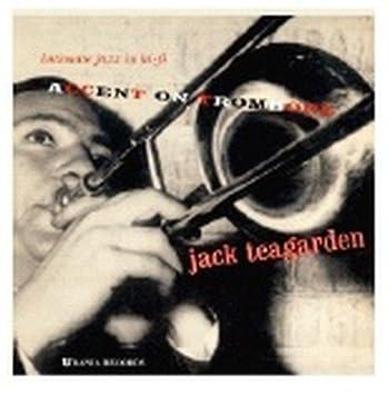 Jack Teagarden - Accent on Trombone - Amazon.com Music