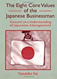 img - for The Eight Core Values of the Japanese Businessman: Toward an Understanding of Japanese Management book / textbook / text book