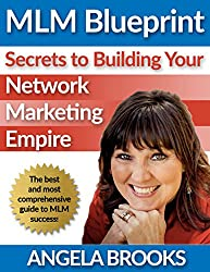 MLM Blueprint: Secrets to Building Your Network Marketing Empire