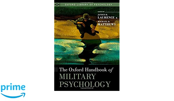 the oxford h andbook of military psychology matthews michael d laurence janice h