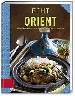 nordafrikanische küche. Über 100 exotische köstlichkeiten aus ... - Nordafrikanische Küche