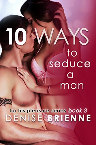 10 Ways To Seduce A Man - How To Be Seductive And Turn A Man On