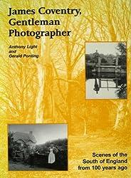 James Coventry: Gentleman Photographer