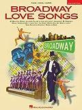 Broadway Love Songs, Hal Leonard Corporation Staff, 0793512492