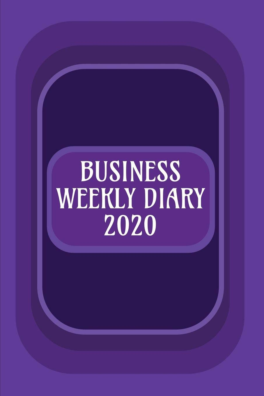 Business Use Of Home 2020.Business Weekly Diary 2020 Weekly Planner With Added Extras