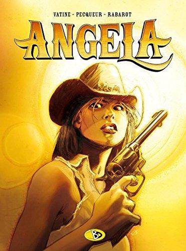 Angela: - Gebundenes Buch – Ungekürzte Ausgabe, 15. Dezember 2006 Daniel Pecqueur Olivier Vatine Astrid Brachlow Bunte Dimensionen