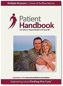 Multiple Myeloma Patient Handbook: 2017 Edition