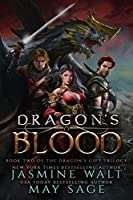 Dragon's Blood: a Reverse Harem Fantasy Romance (The Dragon's Gift Trilogy Book 2)