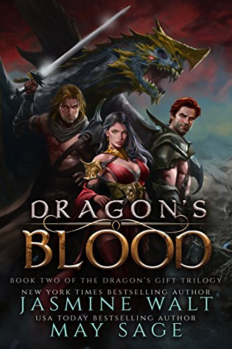 Dragon's Blood: a Reverse Harem Fantasy Romance (The Dragon's Gift Trilogy Book 2)