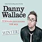 Awkward Situation for Men: Winter | Danny Wallace