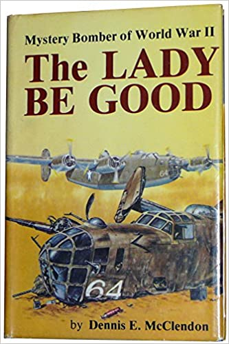 The Lady Be Good: Mystery Bomber of World War II