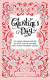 Galentine's Day: 20 Hand-Drawn Cards to Tear, Color and Share with Your Favorite Ladies