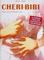 Chéri-Bibi, Tome 3 : Cécily