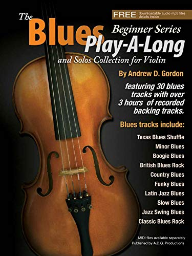 The Blues Play-A-Long and Solos Collection for Violin Beginner Series Book/mp3 files
