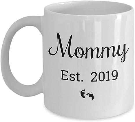 Mommy Est 2019 Coffee Mug New Mommy Mug Mommy To Be Mug Gift For Her New Mommy