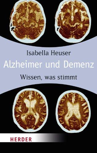 Alzheimer und Demenz: Wissen, was stimmt (HERDER spektrum)