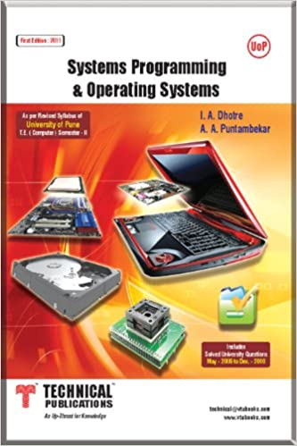 SYSTEM PROGRAMMING AND OPERATING SYSTEMS: I A DHOTRE: 9789350381014