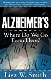 Alzheimer's, Lisa W. Smith, 1600370101
