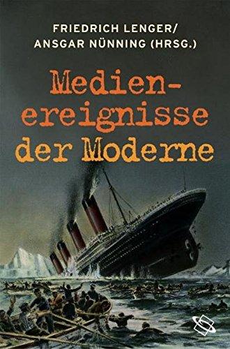 Medienereignisse der Moderne