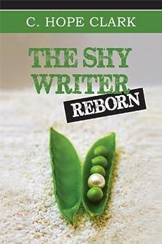 The Shy Writer Reborn by [Clark, C Hope]