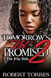 Tomorrow's Not Promised 2: The Flip Side