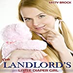The Landlord's Little Diaper Girl: ABDL Age Play Erotic Romance | Misty Brock