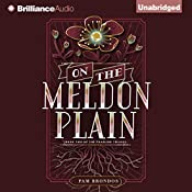 On the Meldon Plain: The Fourline Trilogy, Book 2 | Pam Brondos