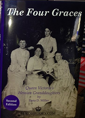 The Four Graces: Queen Victoria's Hessian Granddaughters