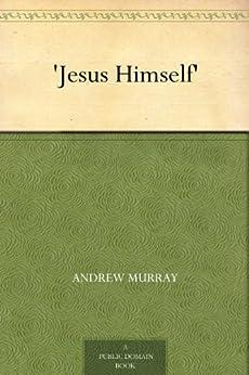 jesus himself andrew murray pdf