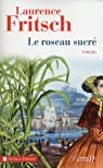 Le roseau sucré de Saint-Louis par Fritsch