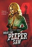 What the Peeper Saw [Blu-ray]