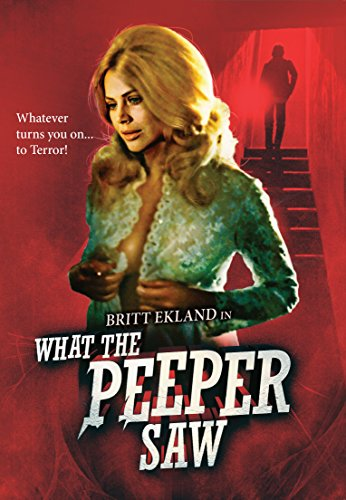 What the Peeper Saw: Blu-Ray