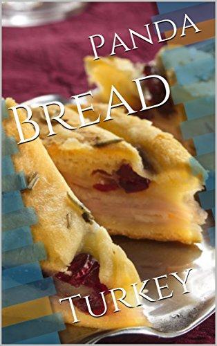 Bread: Turkey by Panda