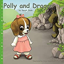 Polly and Dragon: A goodnight story book (best bedtime stories book ages 2-5)