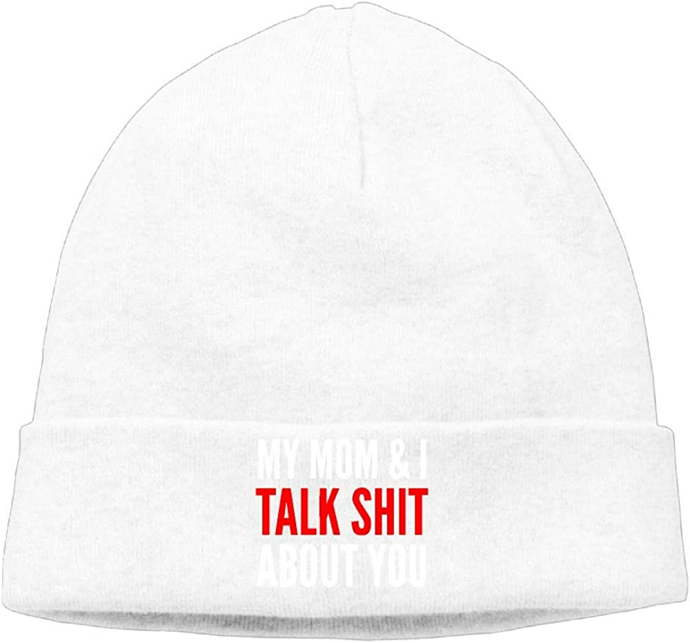 My Mom and I Talk Shit About You Stocking Cap Cgi03T-2 Daily Woolen Cap for Mens and Womens